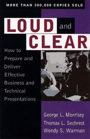 Cover of: Loud and clear by George L. Morrisey
