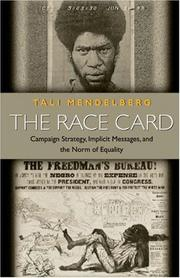 Cover of: The race card | Tali Mendelberg