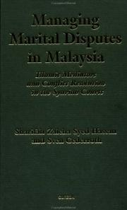 Cover of: Managing marital disputes in Malaysia by Sharifah Zaleha Syed Hassan