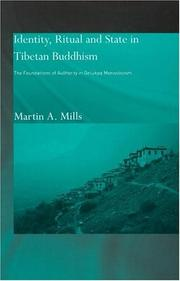 Cover of: Identity, ritual and state in Tibetan Buddhism | Martin A. Mills