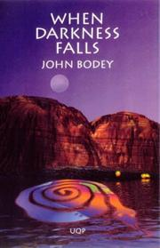 Cover of: When darkness falls | John Bodey
