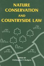 Cover of: Nature conservation and countryside law | C. P. Rodgers