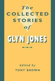 Cover of: Collected Stories of Glyn Jones by Tony Brown