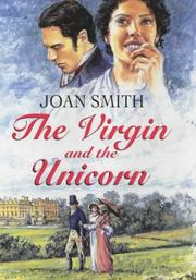 Cover of: The Virgin and the Unicorn by Joan Smith