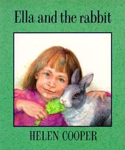 Cover of: Ella and the Rabbit | Helen Cooper