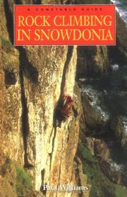 Cover of: Rock Climbing in Snowdonia by Paul Williams