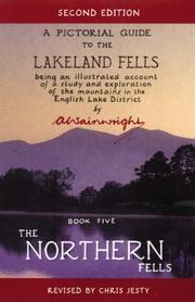 Cover of: The Northern Fells (Pictorial Guides to the Lakeland Fells) | Alfred Wainwright