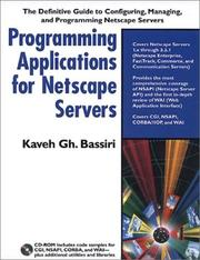 Cover of: Programming applications for Netscape servers | Kaveh Gh Bassiri