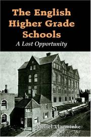 Cover of: The English Higher Grade Schools | Merie Vlaeminke
