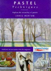 Cover of: Pastel Techniques by James Horton
