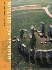 Cover of: Bronze Age Britain (English Heritage) by Michael Parker Pearson