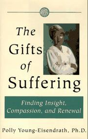 Cover of: The gifts of suffering | Polly Young-Eisendrath