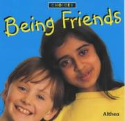 "Cover of: Being Friends (Choices) | ""Althea"""