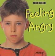 "Cover of: Feeling Angry (Choices) | ""Althea"""