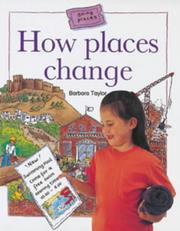 Cover of: How Places Change (Going Places) | Barbara Taylor
