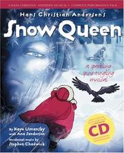 Cover of: The Snow Queen (Hans Christian Andersen Musical) by Hans Christian Andersen