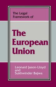 Cover of: The legal framework of the European union | Leonard Jason-Lloyd