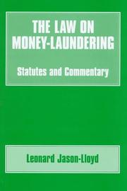 Cover of: The law on money-laundering | Leonard Jason-Lloyd