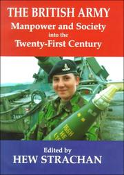 Cover of: The British Army, Manpower and Society into the Twenty-first Century | Hew Strachan