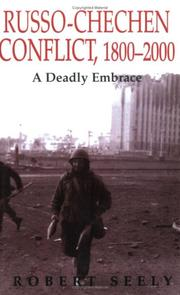 Cover of: The Russian-Chechen Conflict 1800-2000 by Robert Seely