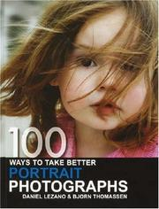 Cover of: 100 Ways to Take Better Portrait Photographs | Daniel Lezano
