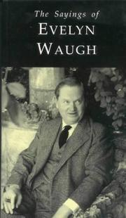 Cover of: Sayings of Evelyn Waugh | Donat Gallagher
