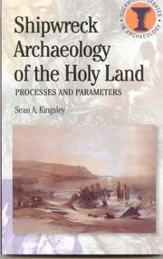 Cover of: Shipwreck Archeology of the Holy Land | Sean A. Kingsley