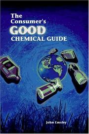 Cover of: The consumer's good chemical guide by Emsley, John.