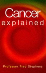 Cover of: Cancer Explained | Fred Stephens