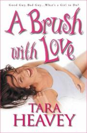 Cover of: A brush with love by Tara Heavey