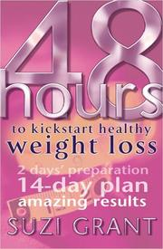 Cover of: 48 Hours to Kickstart Healthy Weight Loss | Suzi Grant