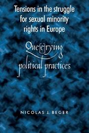 Cover of: Tensions in the struggle for sexual minority rights in Europe | Nicole J. Beger