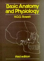 Cover of: Basic Anatomy and Physiology (Basic) | H.G.Q. Rowett