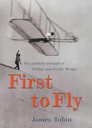Cover of: First to fly | Tobin, James