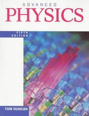 Cover of: Advanced Physics by Tom Duncan