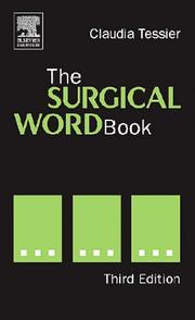 Cover of: The Surgical Word Book | Claudia J. Tessler