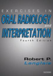 Cover of: Exercises in oral radiology and interpretation by Robert P. Langlais