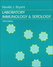 Cover of: Laboratory immunology and serology | Neville J. Bryant