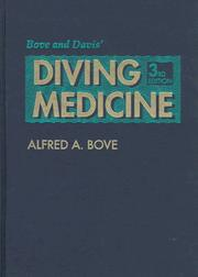 Cover of: Bove and Davis' diving medicine | Alfred A. Bove