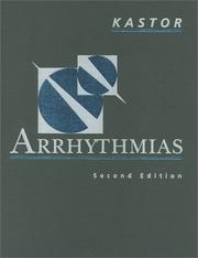 Cover of: Arrhythmias | John A., M.D. Kastor