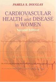 Cover of: Cardiovascular Health and Disease in Women | Pamela S., M.D. Douglas