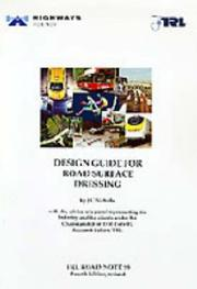 Cover of: Design Guide for Road Surface Dressing (RN) | J.C. Nicholls