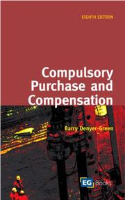Cover of: Compulsory Purchase and Compensation | Barry Denyer-Green