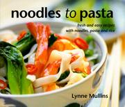 Cover of: Noodles to Pasta by Lynne Mullins