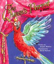 Cover of: The Queen's Parrot by Jacquie Buttriss