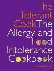 Cover of: The tolerant cook by Tish Richardson