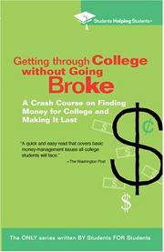 Cover of: Getting Through College without Going Broke by Students Helping Students