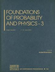 Cover of: Foundations of Probability and Physics - 3 by Andrei Khrennikov