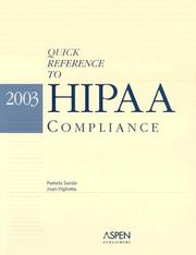 Cover of: Quick Reference to Hipaa Compliance 2003 by Aspen Publishers