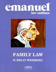 Cover of: Emanuel Law Outlines | D. Kelly Weisberg